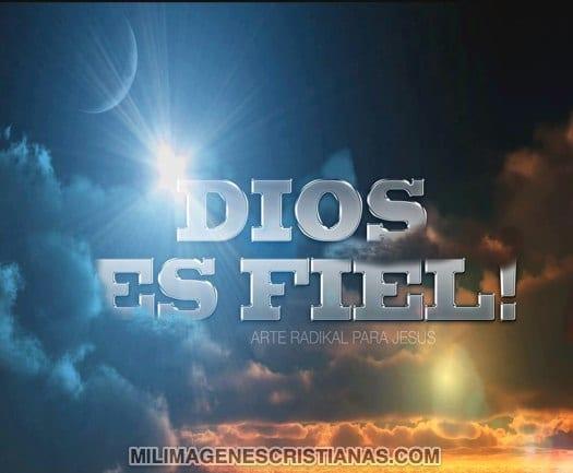 Imágenes Cristianas: DIOS es fiel