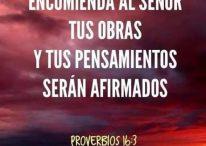 Encomienda al Señor tus obras y tus pensamientos serán afirmados