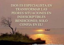 Dios es especialista en cambiar las peores situaciones en bendiciones